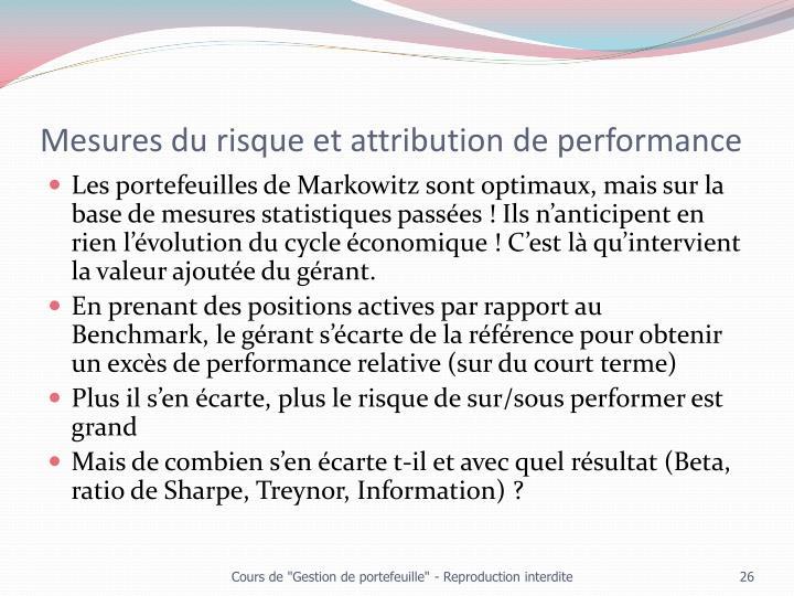Mesures du risque et attribution de performance