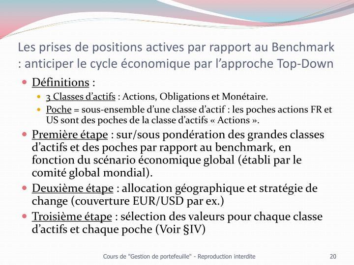 Les prises de positions actives par rapport au Benchmark : anticiper le cycle économique par l'approche Top-Down