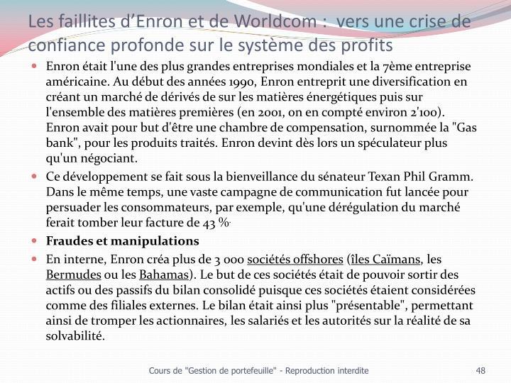 Les faillites d'Enron et de Worldcom :  vers une crise de confiance profonde sur le système des profits