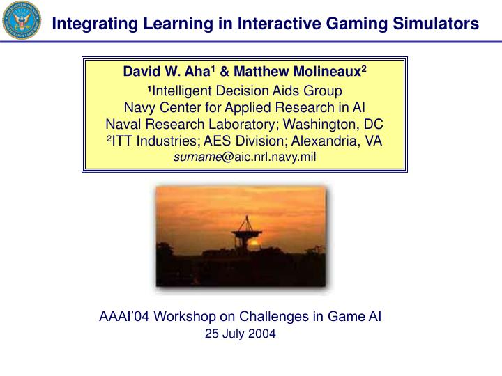 Integrating Learning in Interactive Gaming Simulators