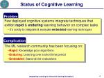 status of cognitive learning