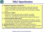 tielt specification
