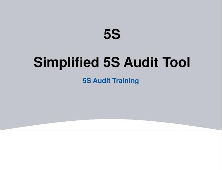 PPT - 5S Simplified 5S Audit Tool PowerPoint Presentation