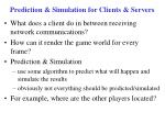 prediction simulation for clients servers