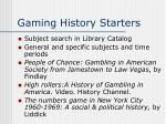 gaming history starters
