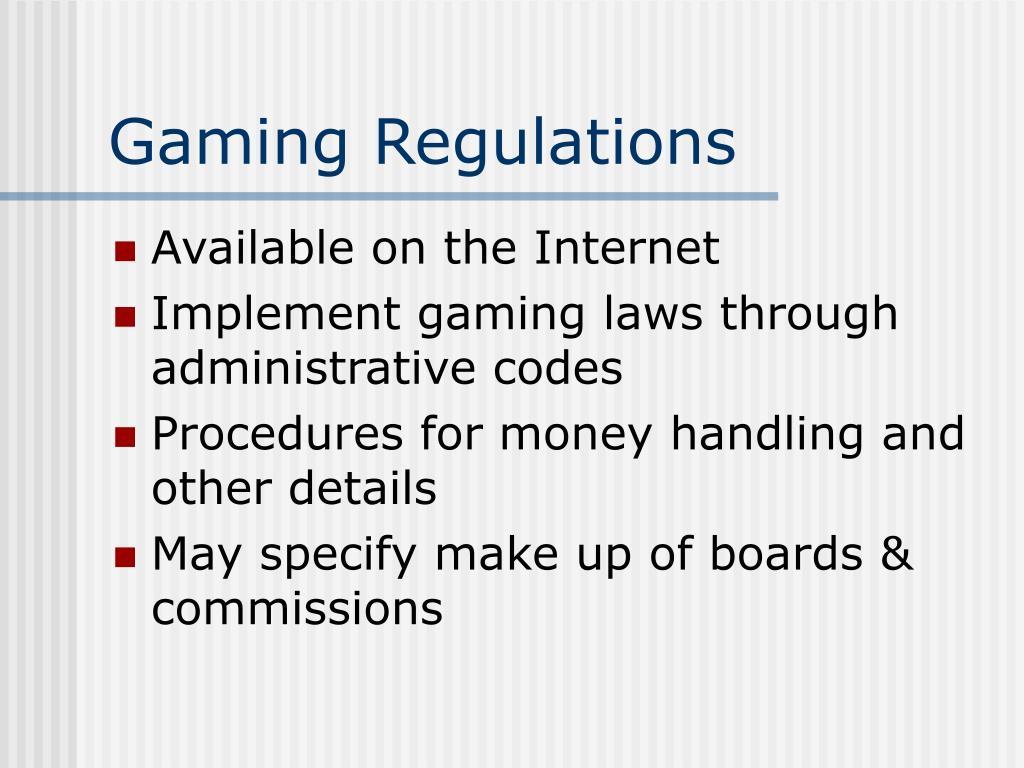 Gaming Regulations