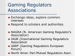 gaming regulators associations