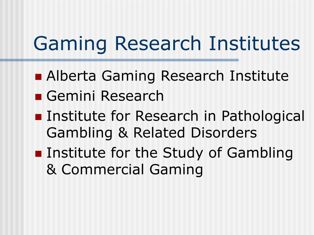 Gaming Research Institutes