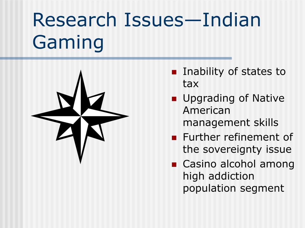 Research Issues—Indian Gaming