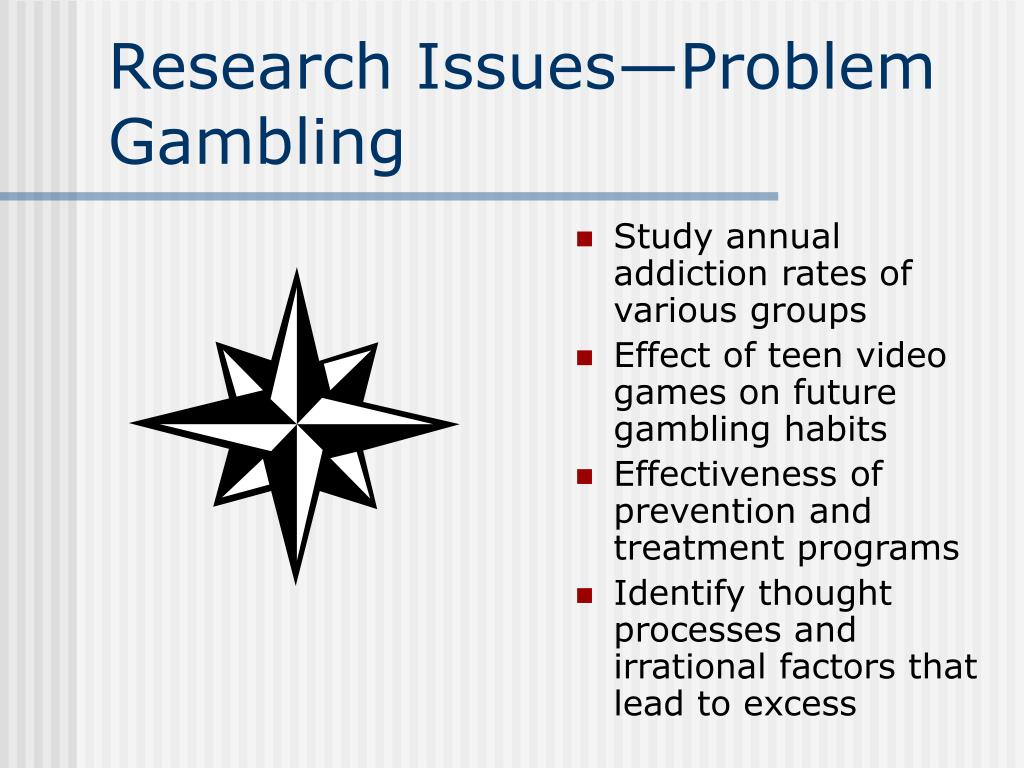 Research Issues—Problem Gambling