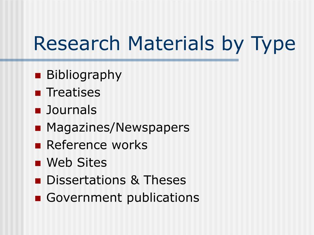 Research Materials by Type