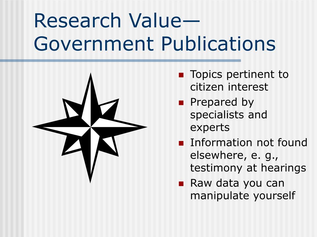 Research Value—Government Publications