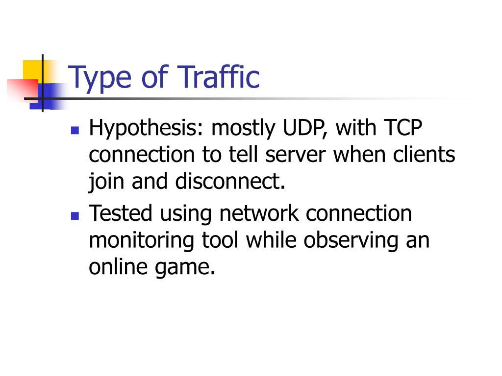 Type of Traffic