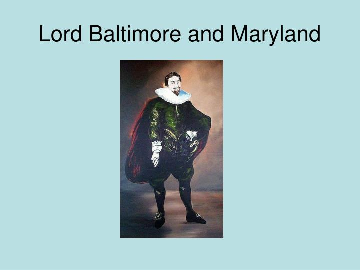 Lord Baltimore and Maryland