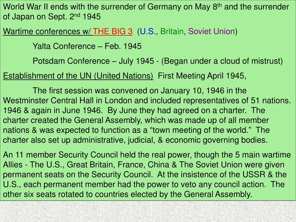 World War II ends with the surrender of Germany on May 8