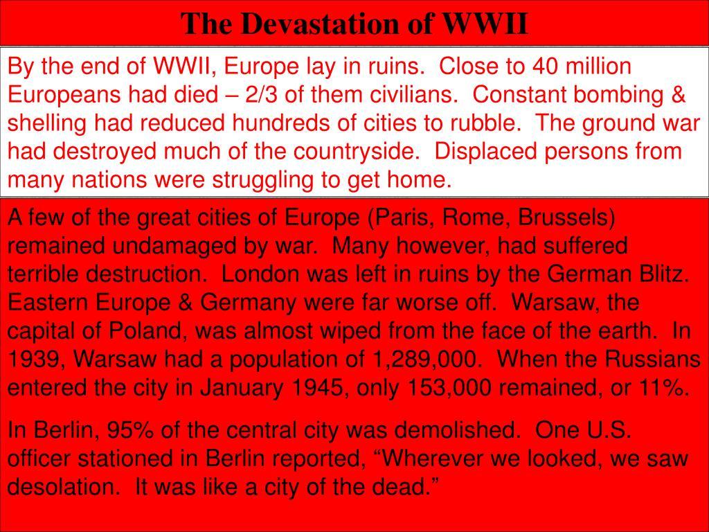 The Devastation of WWII