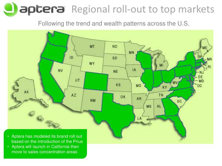 Regional roll-out to top markets