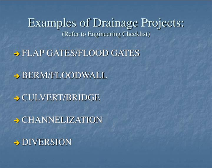 Examples of Drainage Projects:
