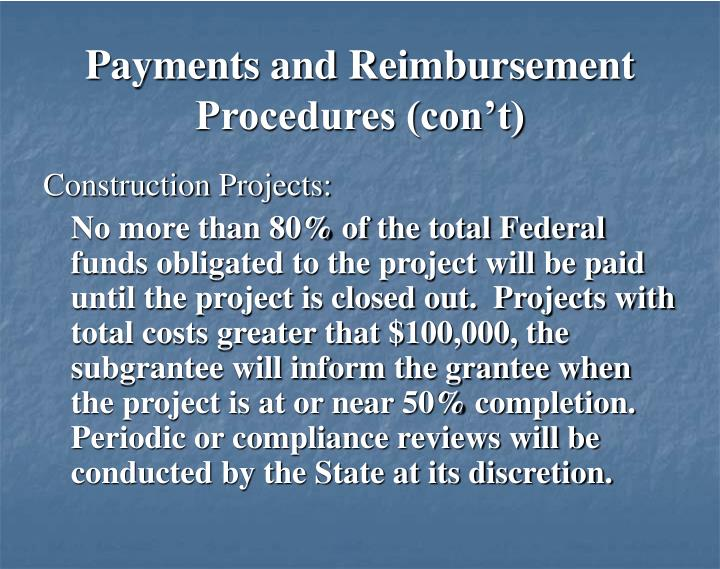 Payments and Reimbursement Procedures (con't)