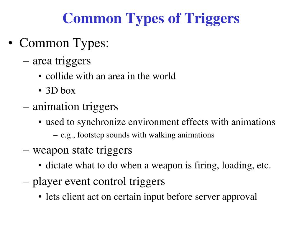 Common Types of Triggers