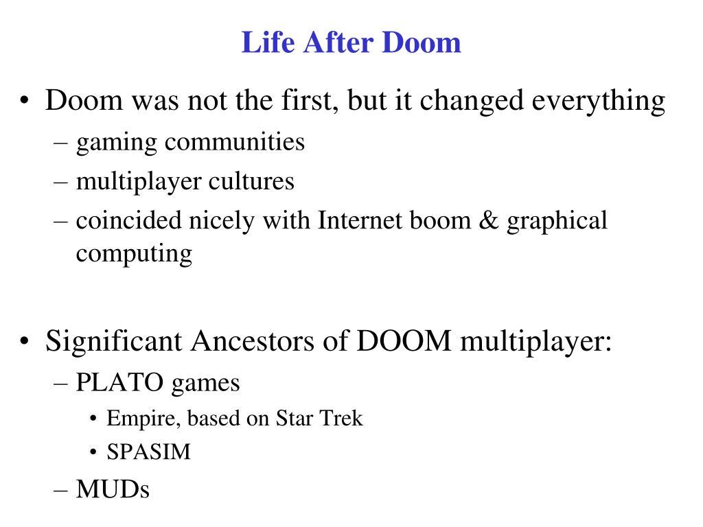 Life After Doom