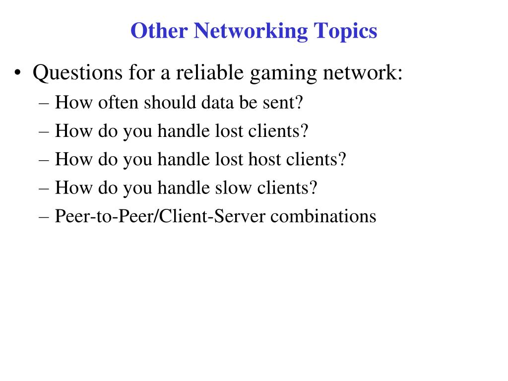 Other Networking Topics