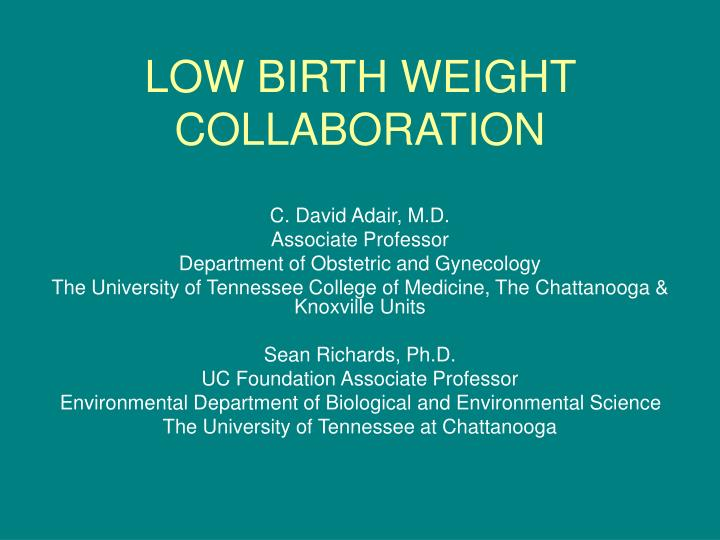 low birth weight collaboration n.