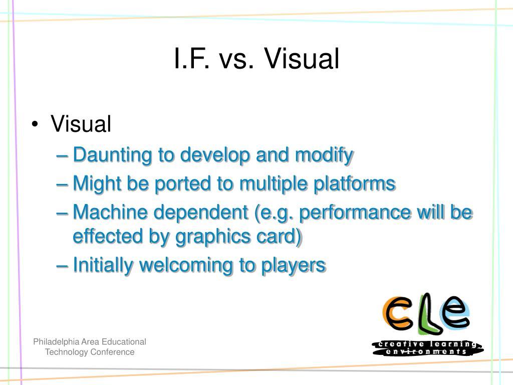 I.F. vs. Visual