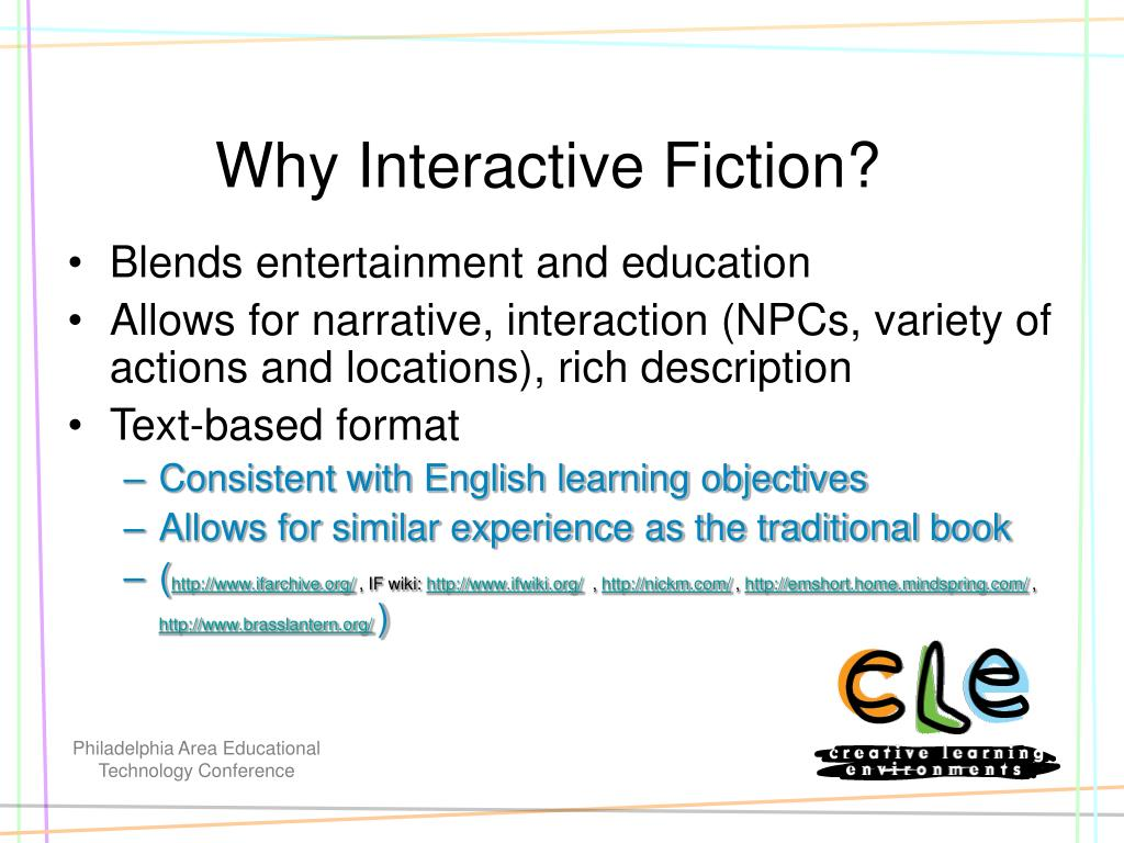 Why Interactive Fiction?