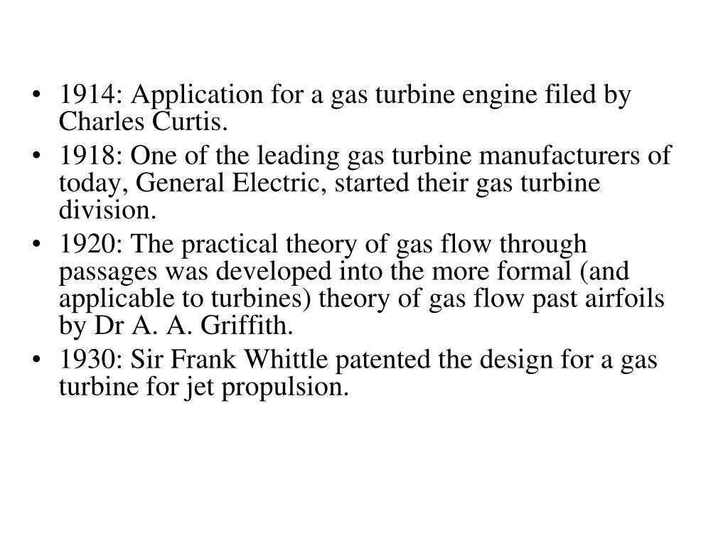 1914: Application for a gas turbine engine filed by Charles Curtis.