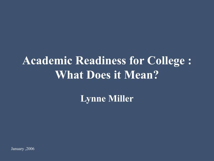 academic readiness for college what does it mean n.