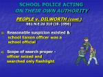school police acting on their own authority1