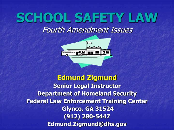 school safety law fourth amendment issues