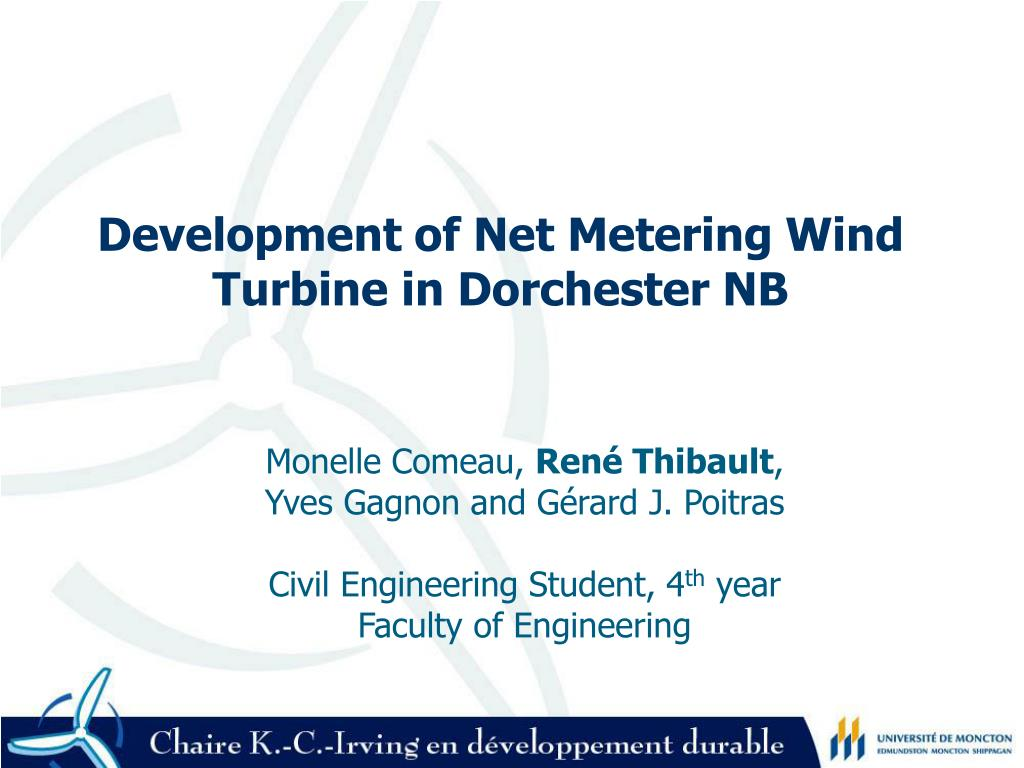 Development of Net Metering Wind Turbine in Dorchester NB