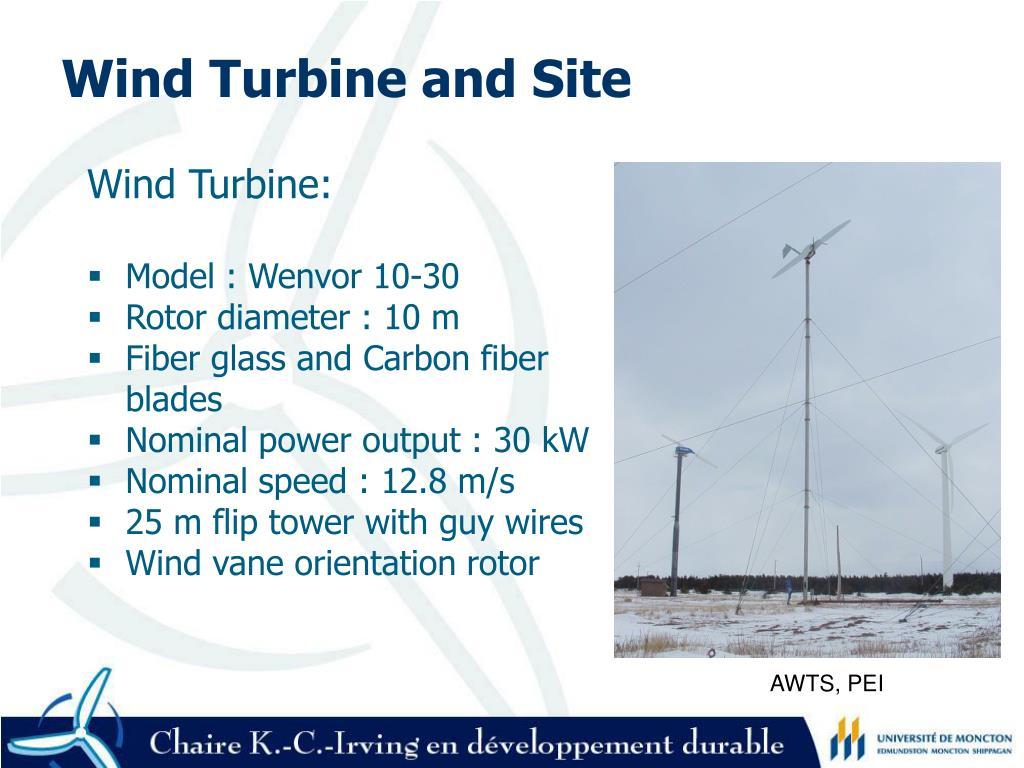 Wind Turbine and Site