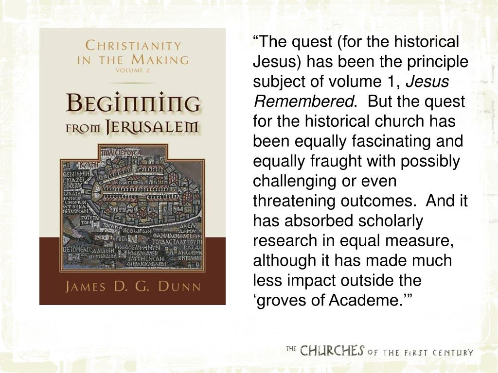 """The quest (for the historical Jesus) has been the principle subject of volume 1,"