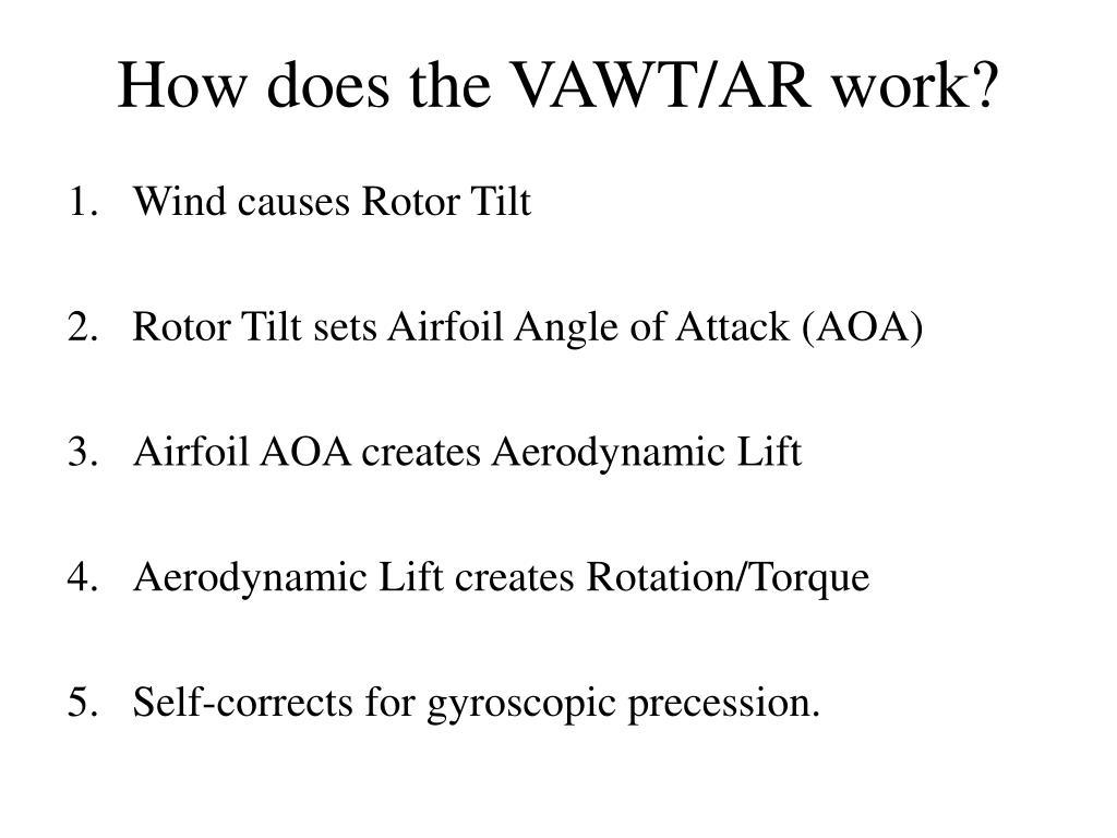 How does the VAWT/AR work?
