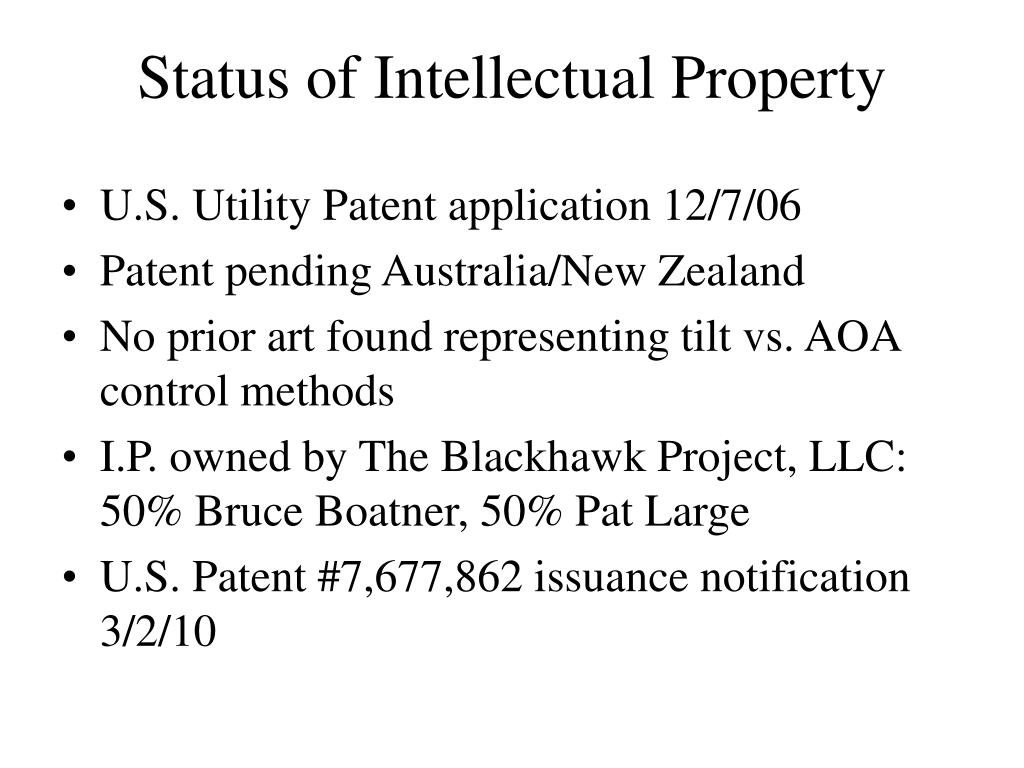 Status of Intellectual Property
