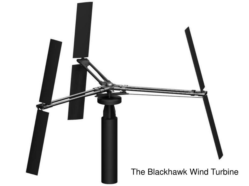 The Blackhawk Wind Turbine