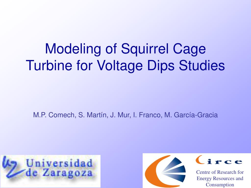modeling of squirrel cage turbine for voltage dips studies l.