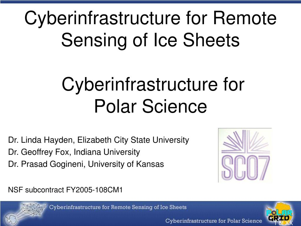 cyberinfrastructure for remote sensing of ice sheets cyberinfrastructure for polar science l.