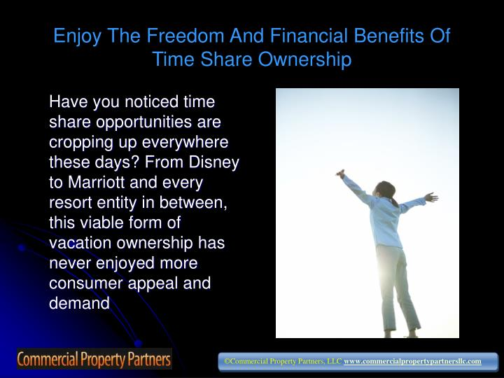 Enjoy the freedom and financial benefits of time share ownership