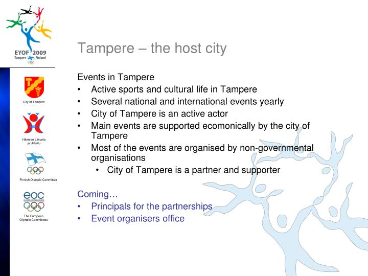 Tampere the host city