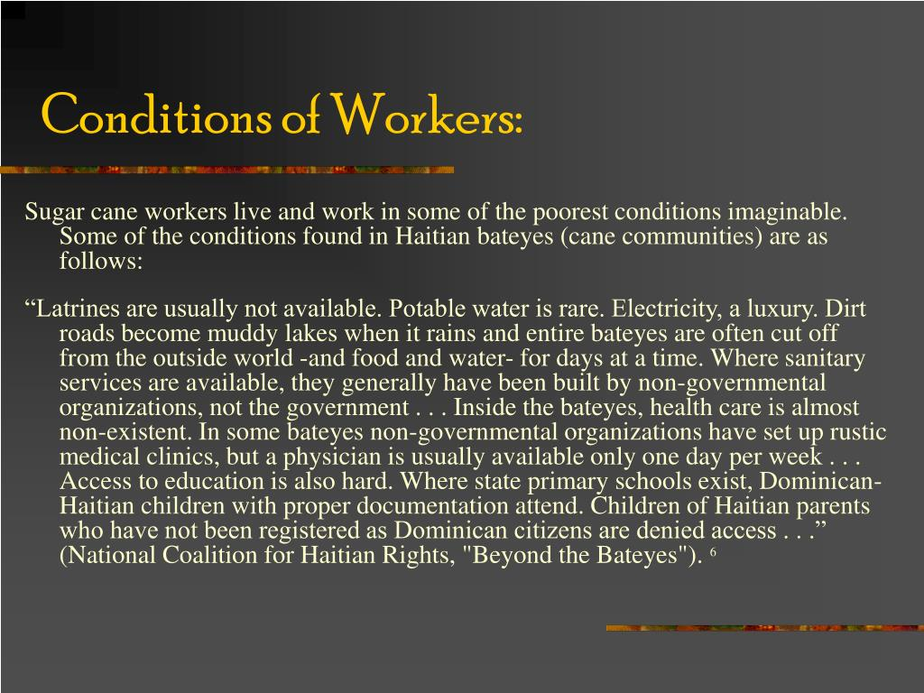 Conditions of Workers: