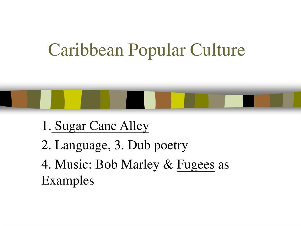 Caribbean Popular Culture