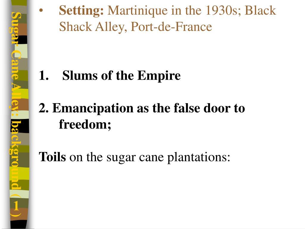 Sugar Cane Alley: background (1)