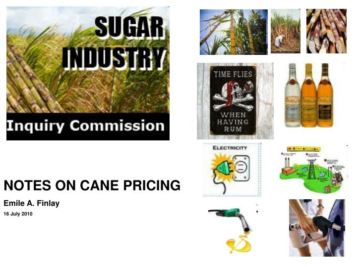 NOTES ON CANE PRICING