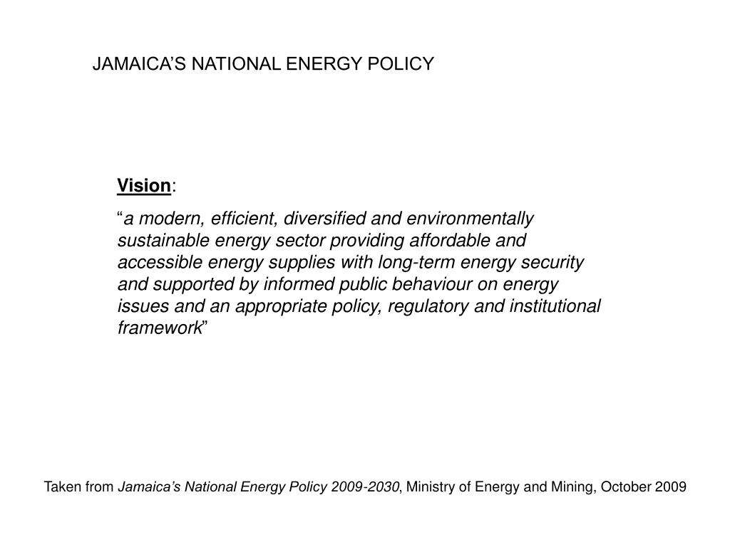 JAMAICA'S NATIONAL ENERGY POLICY