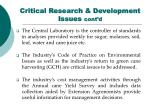 critical research development issues cont d46