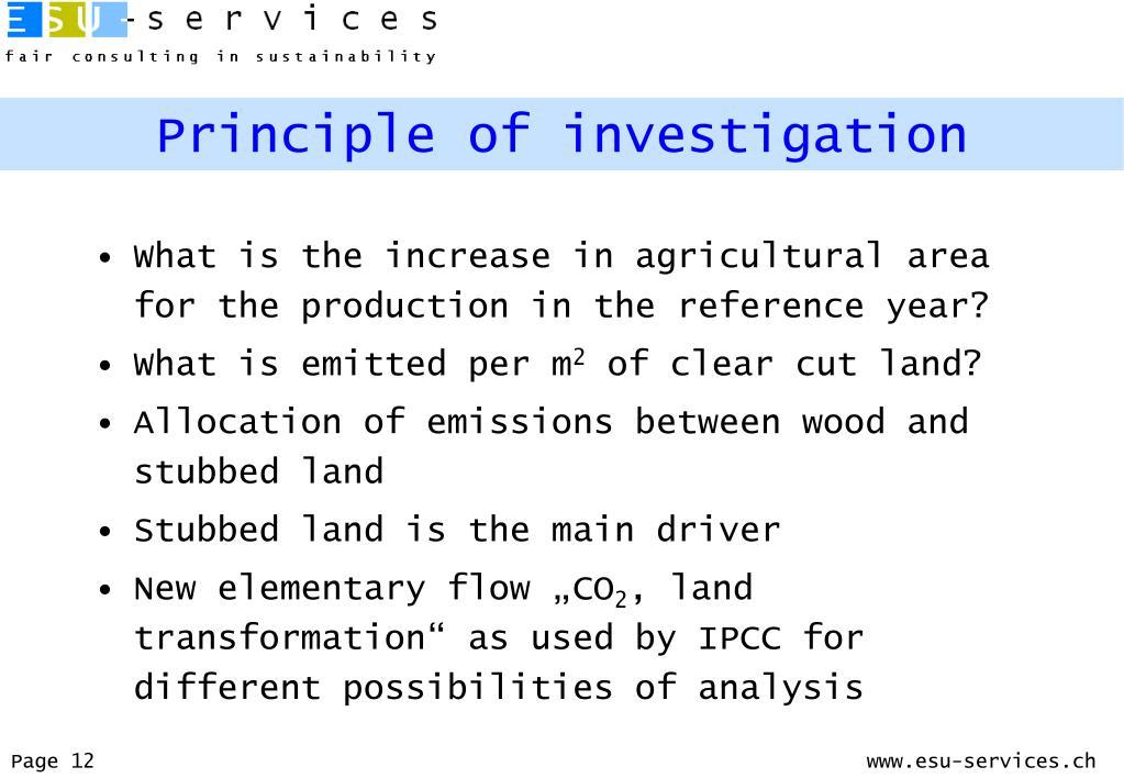 Principle of investigation